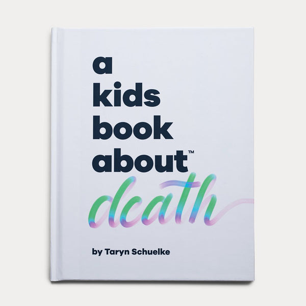 Front Cover of A Kids Book About Death