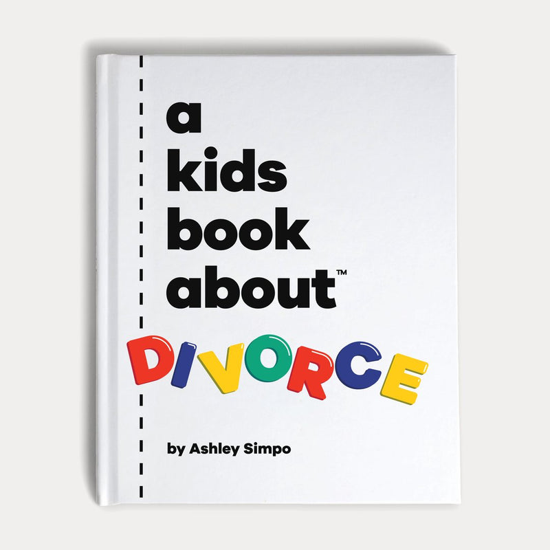 Front Cover of A Kids Book About Divorce
