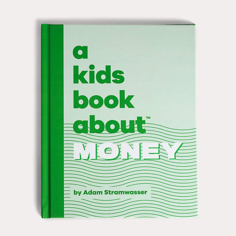 Front Cover of A Kids Book About Money