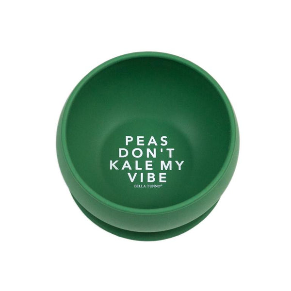 Peas Don't Kale My Vibe Suction Bowl - Bella Tunno