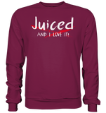 JUCED AND I LOVE IT - Sweatshirt - bodybuildingshirts
