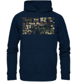 MAKE MUSCLES NOT WAR - Basic Unisex Hoodie