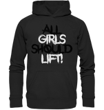 ALL GIRLS SHOULD LIFT - Basic Unisex Hoodie