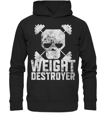 WEIGHT DESTROYER - Basic unisex hoodie
