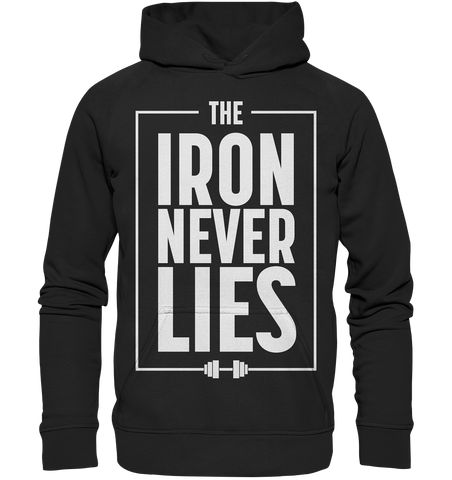 THE IRON NEVER LIES - Basic unisex hoodie