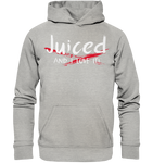 JUCED AND I LOVE IT - Basic Unisex Hoodie
