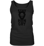 STAY HUNGRY - Ladies Tank-Top
