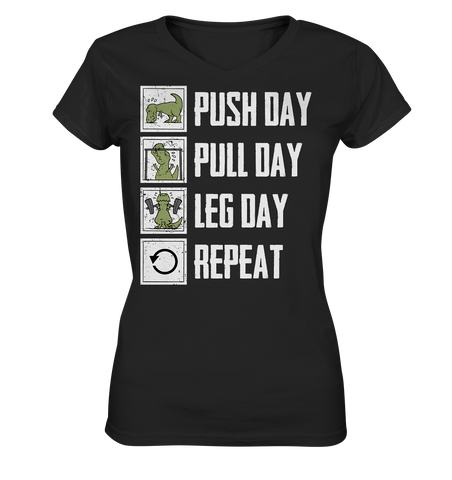 PUSHDAY PULLDAY LEGDAY REPEAT - Ladies V-Neck Shirt - bodybuildingshirts