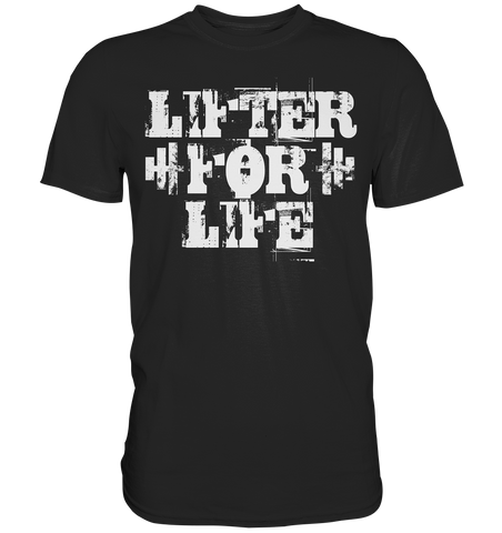 LIFTER FOR LIFE - Shirt