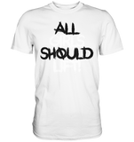 ALL GIRLS SHOULD LIFT - Shirt - bodybuildingshirts