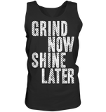 GRIND NOW SHINE LATER - Tank-Top
