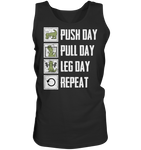 PUSHDAY PULLDAY LEGDAY REPEAT - Tank-Top - bodybuildingshirts