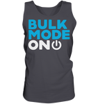 BULK MODE ON - Tank-Top