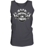 BICEPS DON'T GROW ON TREES - Tank-Top