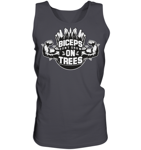 BICEPS DON'T GROW ON TREES - tank top