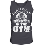 GENTLEMAN ON THE STREET MONSTER IN THE GYM - Tank-Top