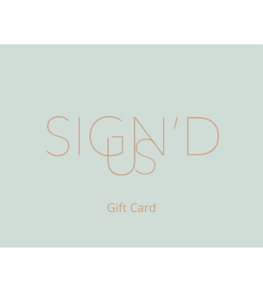 Sign'd Us Gift Card