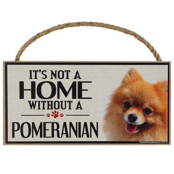 Pet Accessories decor It's Not a Home Without a Pomeranian