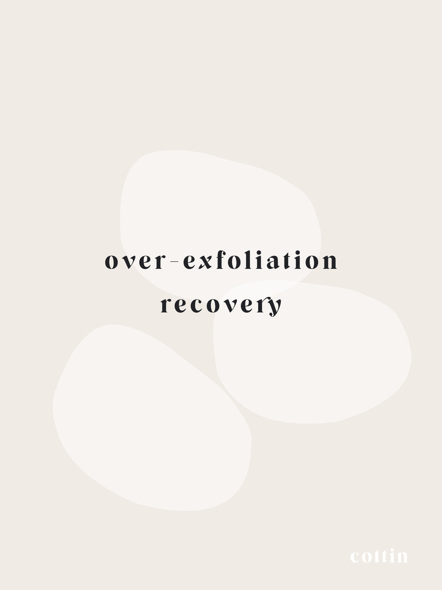 Over-Exfoliation Recovery