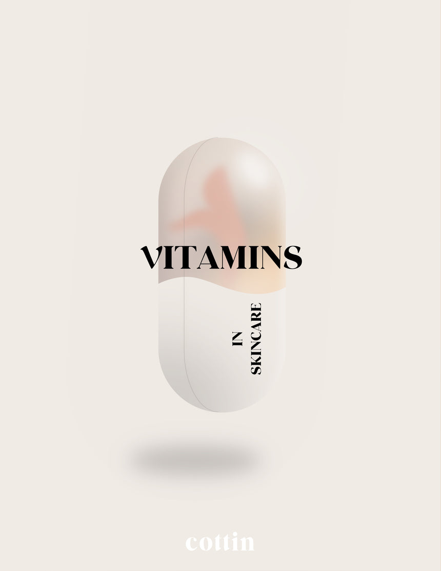 VITAMINS IN SKINCARE