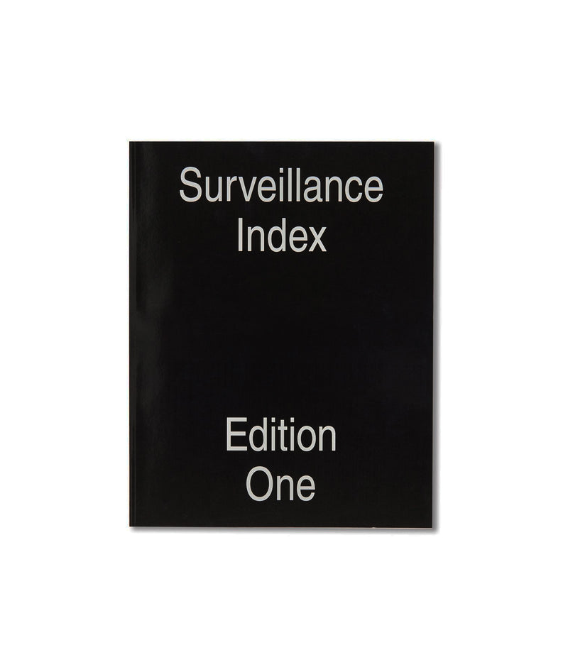 Surveillance Index, Edition One Par Mark Ghuneim