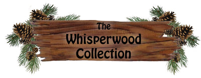 THE WHISPERWOOD COLLECTION