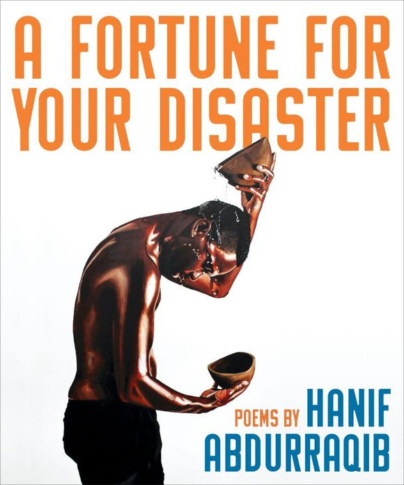 A Fortune for Your Disaster | Hanif Abdurraqib