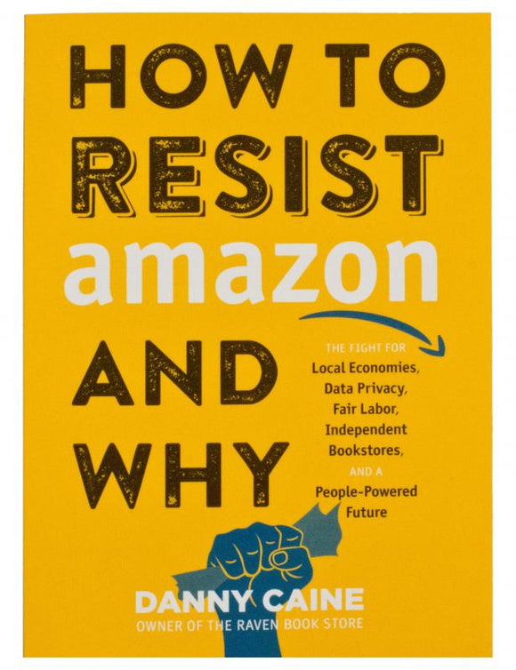 How to Resist Amazon and Why | Danny Caine