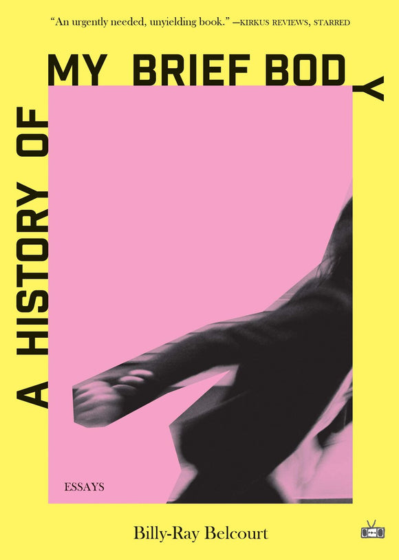 A History of My Brief Body | Billy-Ray Belcourt