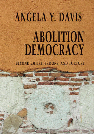 Abolition Democracy | Angela Y. Davis