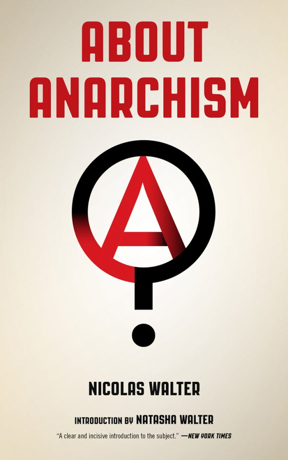 About Anarchism | Nicolas Walter