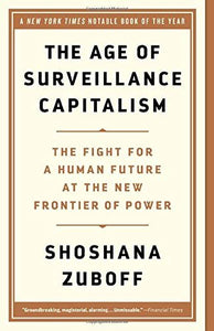 The Age of Surveillance Capitalism | Shoshana Zuboff