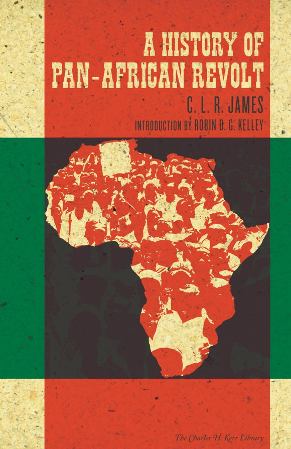 A History of Pan-African Revolt | C. L. R. James