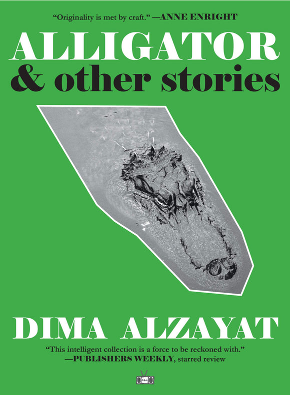 Alligator & Other Stories | Dima Alzayat