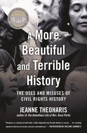 A More Beautiful and Terrible History | Jeanne Theoharis