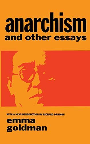 Anarchism and Other Essays | Emma Goldman