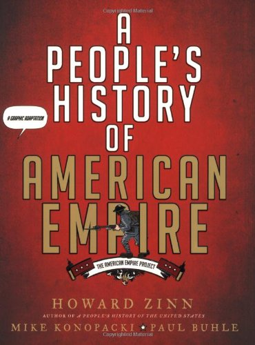 A People's History of American Empire | Howard Zinn, Mike Konopacki, & Paul Buhle