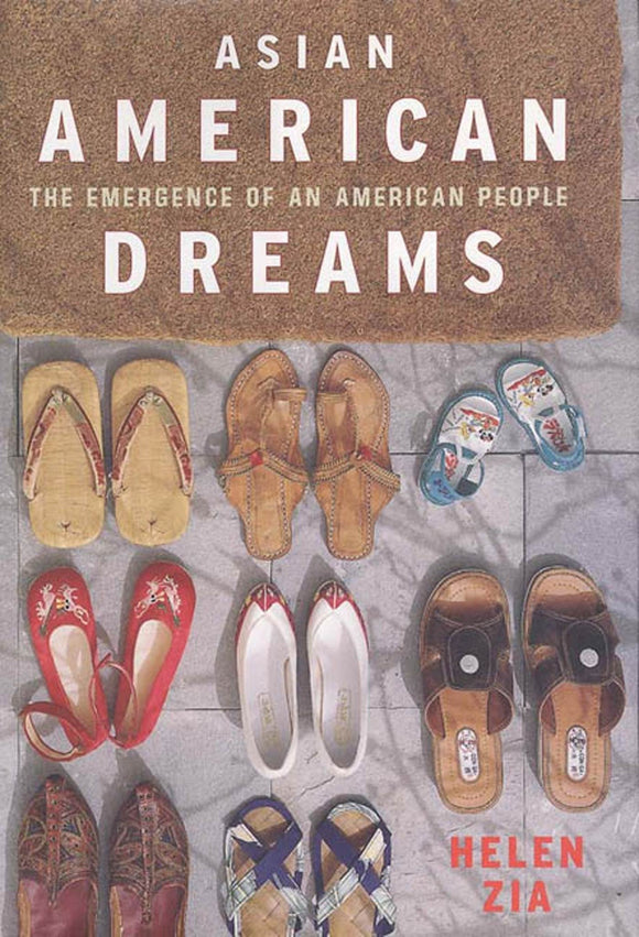 Asian American Dreams: The Emergence of an American People | Helen Zia