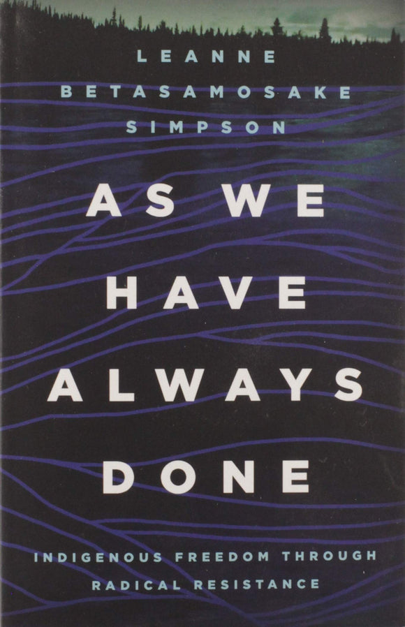 As We Have Always Done | Leanne Betasamosake Simpson