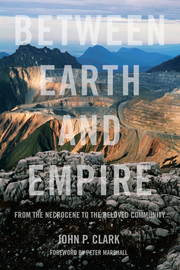Between Earth and Empire | John P. Clark