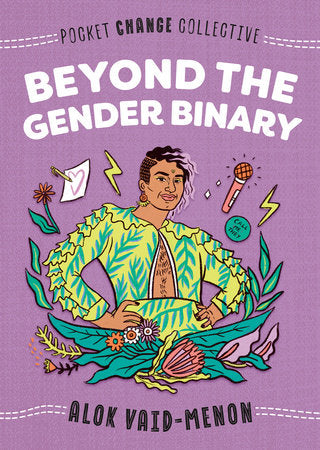 Beyond the Gender Binary | Alok Vaid-Menon & Ashley Lukashevsky