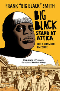 "Big Black: Stand at Attica | Frank ""Big Black"" Smith"