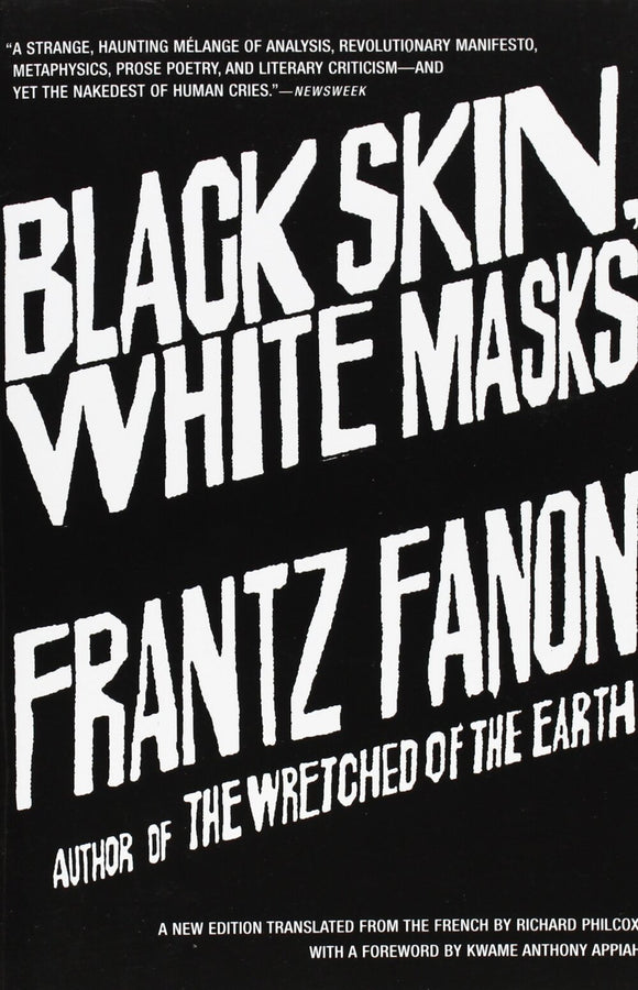 Black Skin, White Masks | Frantz Fanon