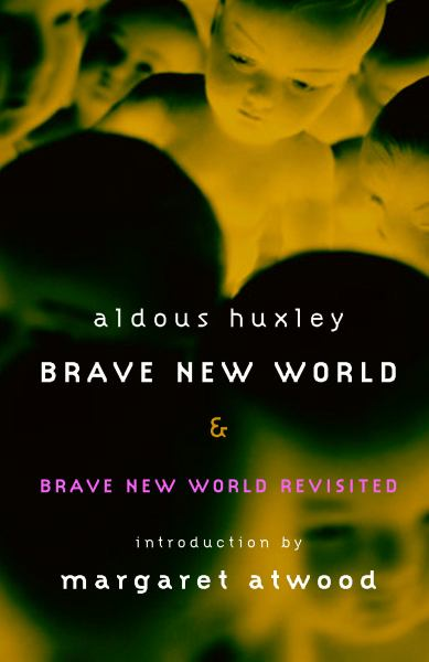 Brave New World & Brave New World Revisited | Aldous Huxley