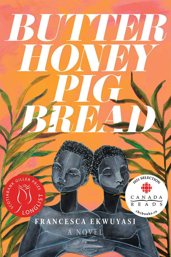 Butter Honey Pig Bread | Francesca Ekwuyasi