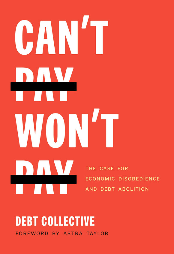 Can't Pay, Won't Pay | Debt Collective