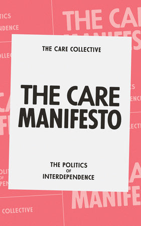 The Care Manifesto | The Care Collective
