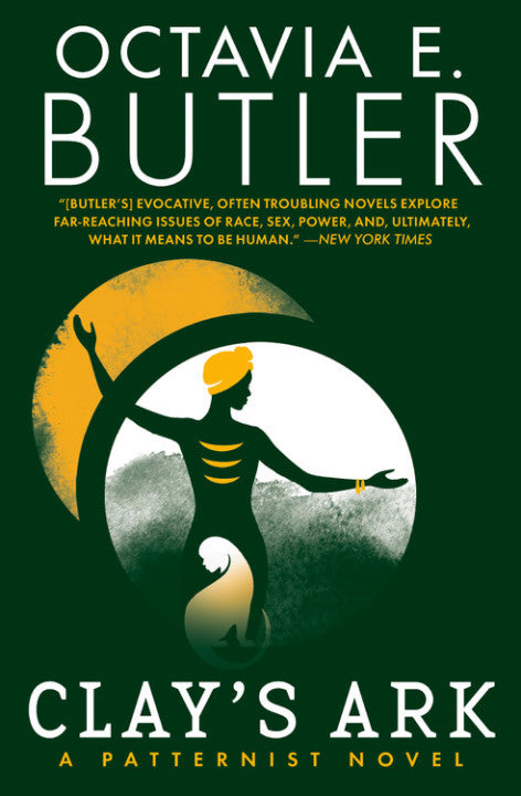 Clay's Ark (Patternist #3) | Octavia E. Butler