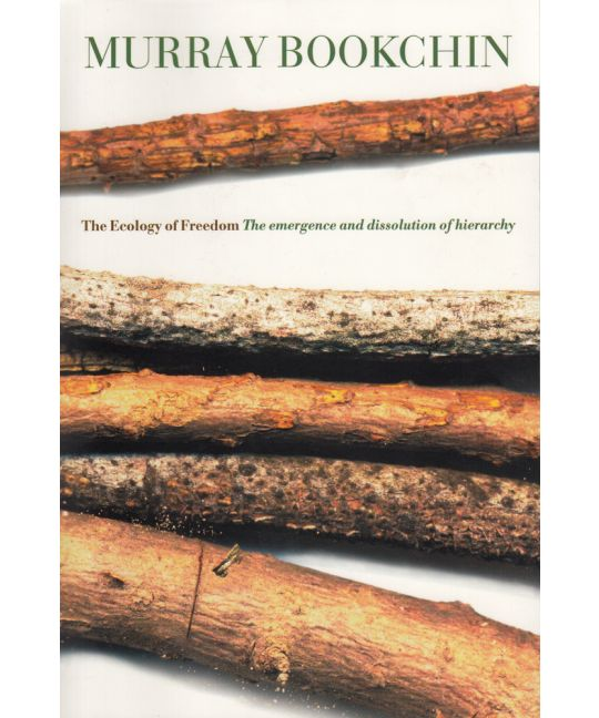 The Ecology of Freedom | Murray Bookchin
