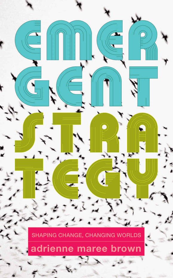 Emergent Strategy | adrienne maree brown
